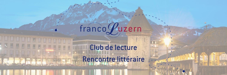 Header calendrier Franco Luzern rencontre littéraire avec Serge Robert